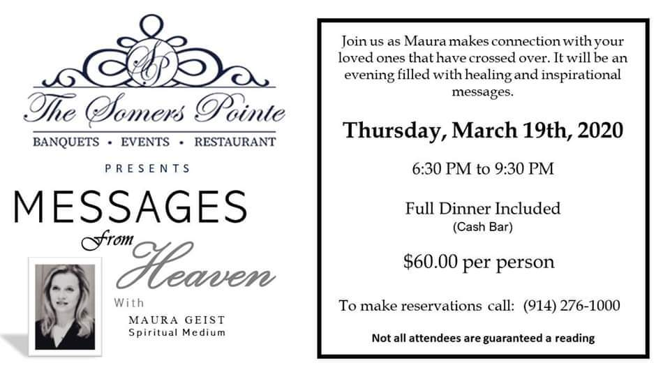 Messages from Heaven with Maura Geist Event Details at The Somers Pointe & The Grille at Somers Pointe
